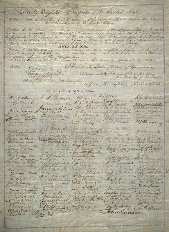 Ceremonial copy of the Thirteenth Amendment [signed by Abraham Lincoln and members of Congress], February 1, 1865. Abraham Lincoln Papers, Manuscript Division, Library of Congress.