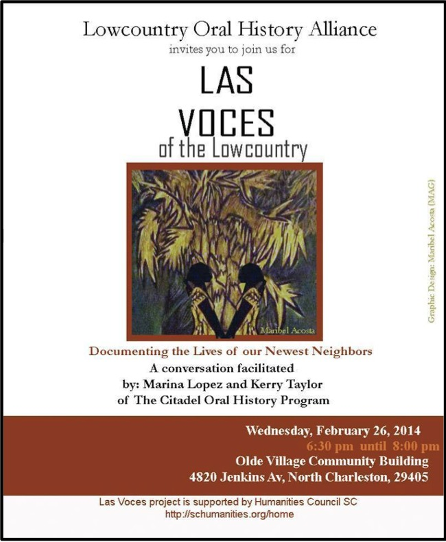 "Flyer for ""Las Voces del Lowcountry,"" February 26, 2014, courtesy of The Citadel Oral History Program."