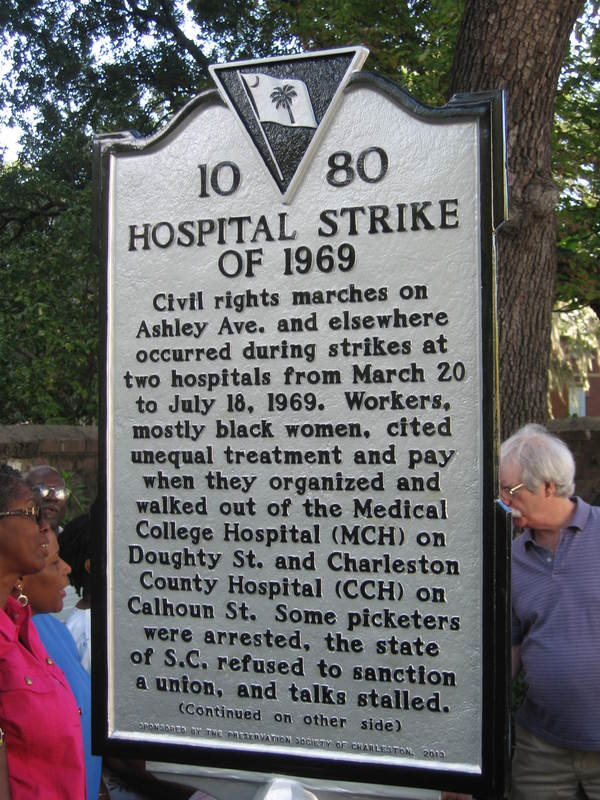 Historic marker for hospital strike of 1969, Charleston, South Carolina, 2013.
