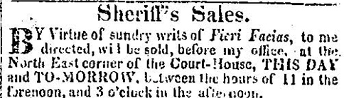 "Selection from ""Sheriff's Sale,"" <em>Charleston Courier</em>, Charleston, South Carolina, August 6, 1827, courtesy of America's Historical Newspapers."
