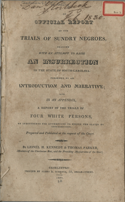 Cover page of Denmark Vesey's trial report, Charleston, South Carolina, 1822, courtesy of College of Charleston Libraries.