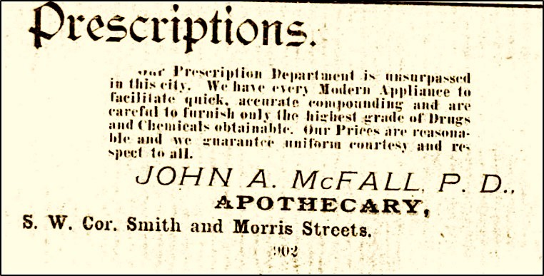 Advertisement for John A. McFall's Apothecary, corner of Smith and Morris Streets, courtesy of the Avery Research Center for African American History and Culture.