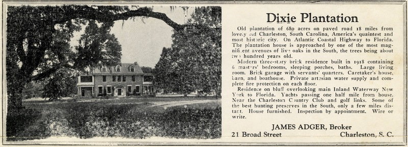 Advertisement of sale for Dixie Plantation, 1930s, courtesy of the South Carolina Historical Society.