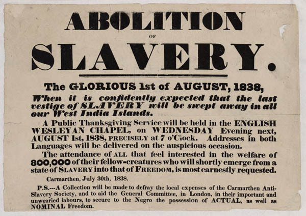 Celebration of the abolition of slavery in Great Britain, poster, 1838, courtesy of the National Library of Wales.