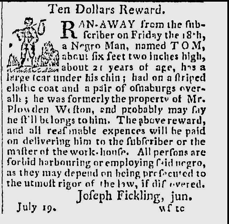 Runaway advertisement for Tom, an enslaved man on the Fickling plantation,, City Gazette and Daily Advertiser, July 23, 1794.