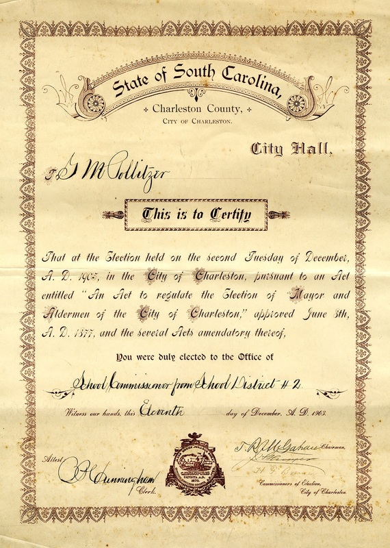 Gustave M. Pollitzer's certification as School Commissioner for School District No. 2, Charleston, South Carolina, December 11, 1903, Anita Pollitzer Family Papers, South Carolina Historical Society.