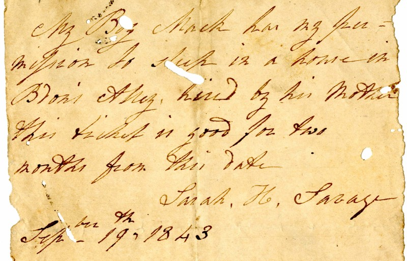 Slave pass written by slave owner Sarah H. Savage for an enslaved person named Mack, Charleston, South Carolina, 1843, courtesy of College of Charleston Libraries.