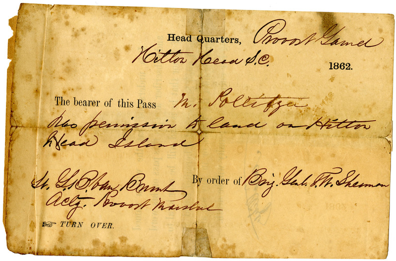Hilton Head Headquarters pass from General Thomas W. Sherman granting Moritz Pollitzer permission to land, Hilton Head Island, South Carolina, 1862, Anita Pollitzer Family Papers, South Carolina Historical Society.