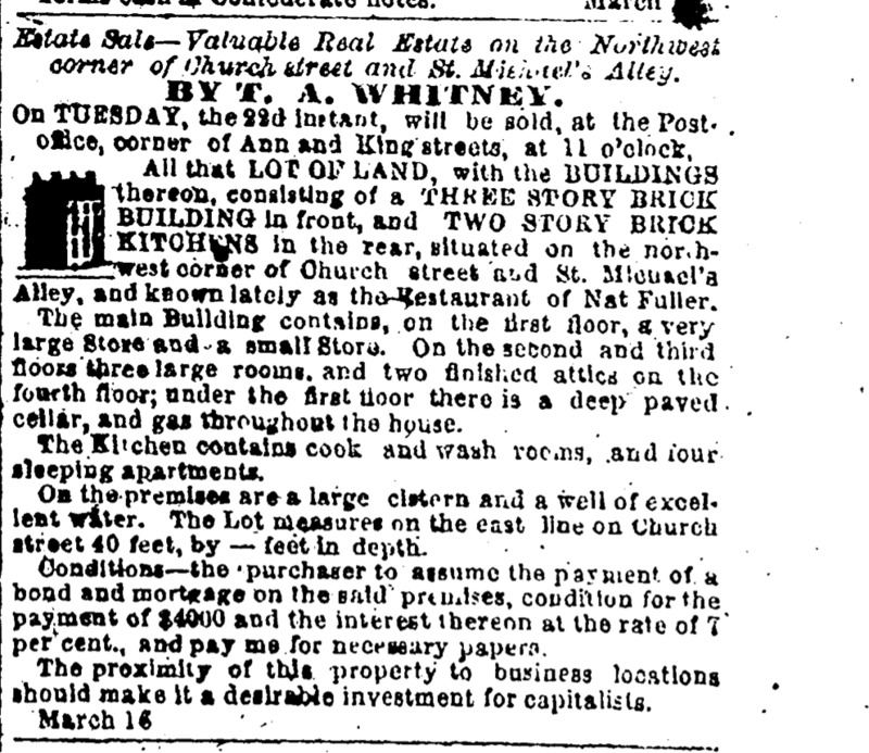 Estate Sale—Valuable Real Estate on the Northwest corner of Church Street and St. Michael's Alley, <em>Charleston Mercury</em>, Charleston, South Carolina, March 19, 1864, courtesy of America's Historical Newspapers.