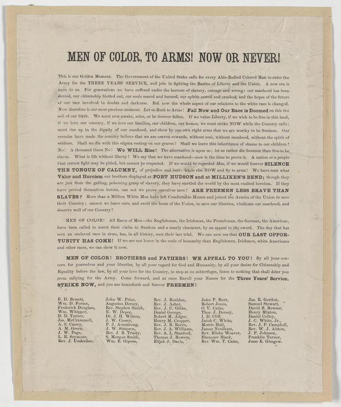 """Men of color to arms! Now or never!"" flyer, ca. 1963, courtesy of the Alfred Whital Stern Collection of Lincolniana, Library of Congress, Rare Book and Special Collections Division."