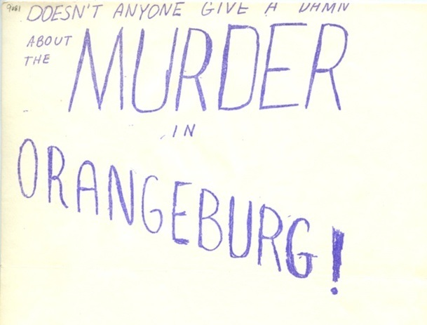 """Doesn't anyone give a damn about the Murder in Orangeburg!,"" selection from flyer announcing a meeting of the W.E.B. DuBois Club at the University of Chicago, Chicago, Illinois, 1968, Raymond K. O'Cain papers, 1967-1969, courtesy of the South Caroliniana Library, University of South Carolina."