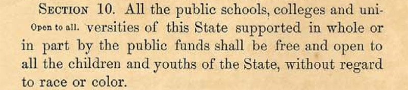 Selection from Article 10, Section 10 of the South Carolina State Constitution, 1868, courtesy of the South Carolina Department of Archives and History.