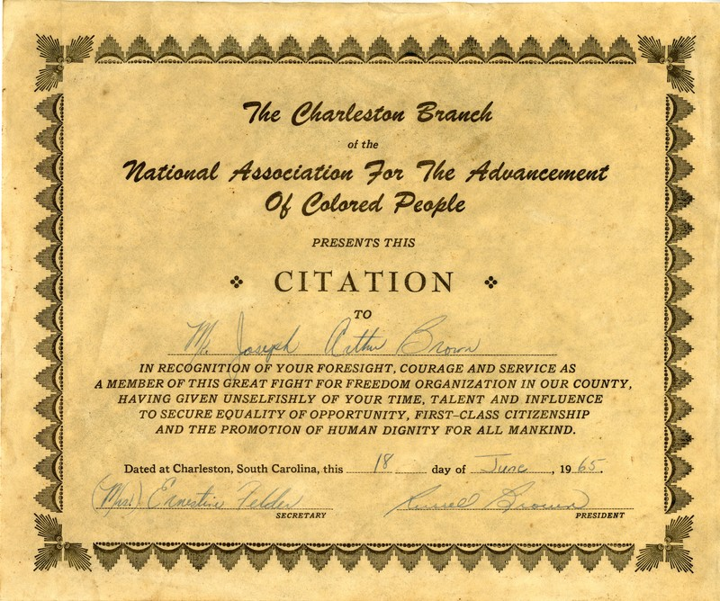 NAACP certificate of recognition for J. Arthur Brown, Charleston, South Carolina, June, 18, 1965, courtesy of the Avery Research Center.