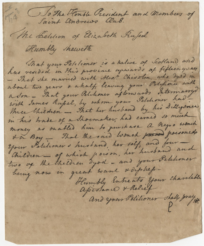 Elizabeth Russel's Petition Letter to the St. Andrew's Society, Elizabeth Russel, Charleston, South Carolina, 1758, courtesy of College of Charleston Libraries.
