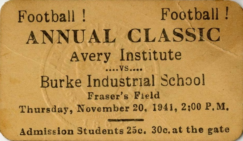 Ticket for an Avery Institute versus Burke Industrial School football game, Charleston, South Carolina, November 20, 1941, courtesy of the Avery Research Center.
