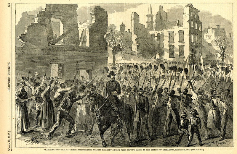 """Marching on!""--the Fifty-Fifth Massachusetts Colored Regiment singing John Brown's March in the streets of Charleston, <em>Harper's Weekly</em>, Charleston, South Carolina, March 18, 1865, Charleston Museum Illustrated Newspaper Collection, courtesy of the Charleston Museum Archives."