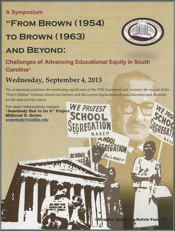 "Brochure for ""From Brown (1954) to Brown (1963) and Beyond: Challenges of Advancing Educational Equality in South Carolina,"" September 4, 2013, courtesy of the Avery Research Center."