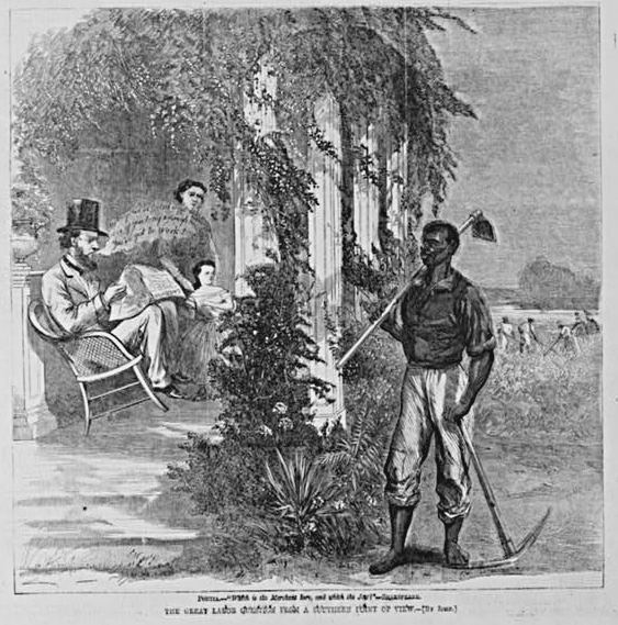 """The great labor question from a Southern point of view,"" 1865,&nbsp;<em>Harper's Weekly</em>, courtesy of Library of Congress. Words from the m<span>an seated on porch read: ""My boy - we've toiled and taken care of you long enough - now you've got to work!""</span>"