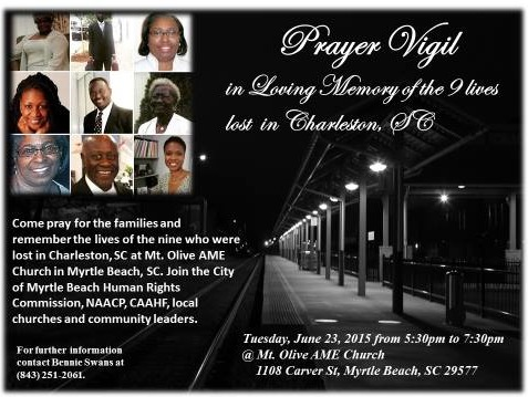 Invitation to a prayer vigil at Mount Olive AME Church, June 23, 2015, Myrtle Beach, South Carolina.