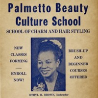 Advertisement for Palmetto Beauty Culture School, circa 1950, 155 Coming Street, courtesy of Avery Research Center for African American History and Culture.