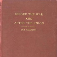 Book for Before the War and After the Union, Sam Aleckson, Boston, Massachusetts, 1929, courtesy of Documenting the American South, University of North Carolina-Chapel Hill.