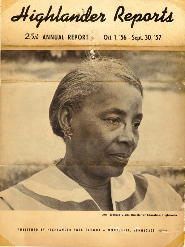Image of Septima Clark on the cover of the Highlander Report, 1957, Septima P. Clark Papers, courtesy of the Avery Research Center.