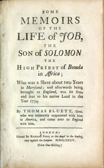 Cover of the biography of Ayyuba Suleimon Diallo, Thomas Bluett, 1734, London, England, courtesy of Documenting the American South.