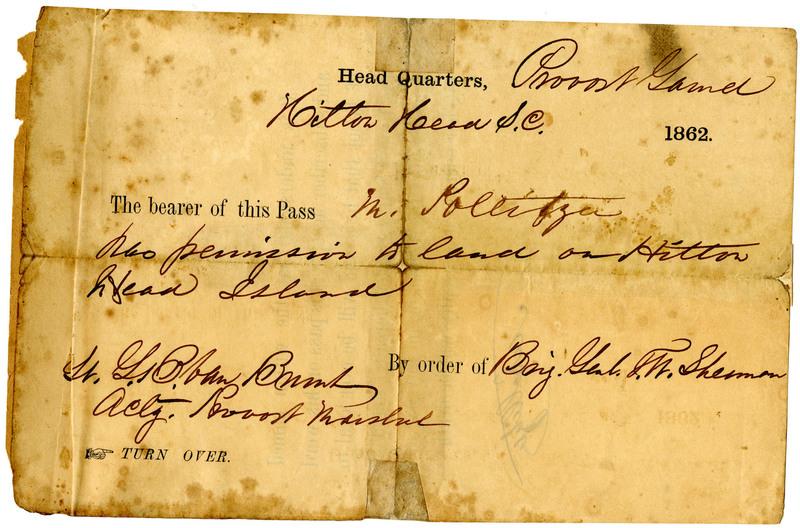 Hilton Head Headquarters pass from General Thomas W. Sherman granting Moritz Pollitzer permission to land, Hilton Head Island, South Carolina, 1862, Anita Pollitzer Family Papers, South Carolina Historical Society.