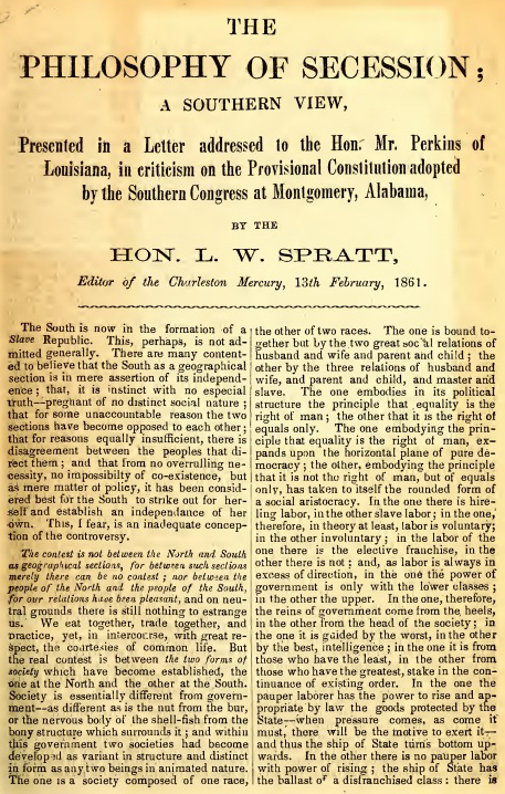 <em>The Philosophy of Secession, A Southern View</em>, by Leonidas W. Spratt, Charleston, South Carolina, February 1861, courtesy of University of North Carolina at Chapel Hill.