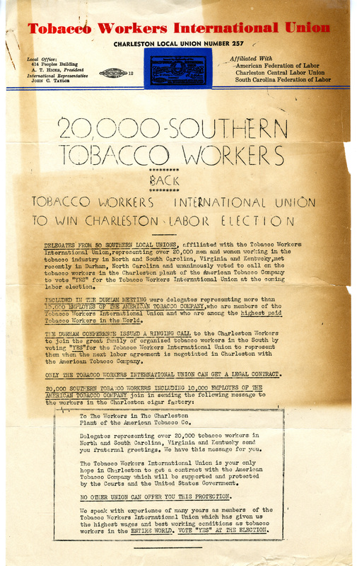 Tobacco Workers International Union (TWIU) Local 271 pamphlet encouraging Charleston's Cigar Factory workers to vote for Local 257 in an upcoming labor election, ca. 1950, courtesy of South Carolina Historical Society.