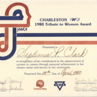 YWCA certificate awarded to Septima Clark, Charleston, South Carolina, April 24, 1980, Septima P. Clark Papers, courtesy of the Avery Research Center.