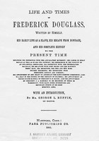 Cover page of <em>Life and Times of Frederick Douglass</em>, Frederick Douglass, 1881, courtesy of Documenting the American South, University of North Carolina-Chapel Hill.